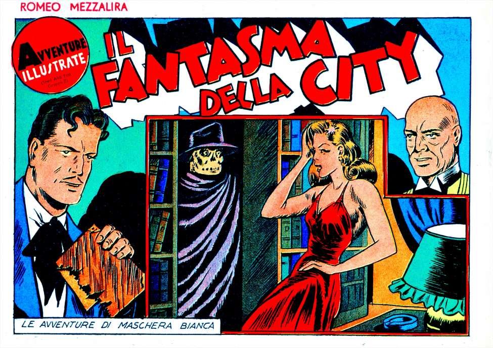 Maschera Bianca #21: Il Fantasma Della City