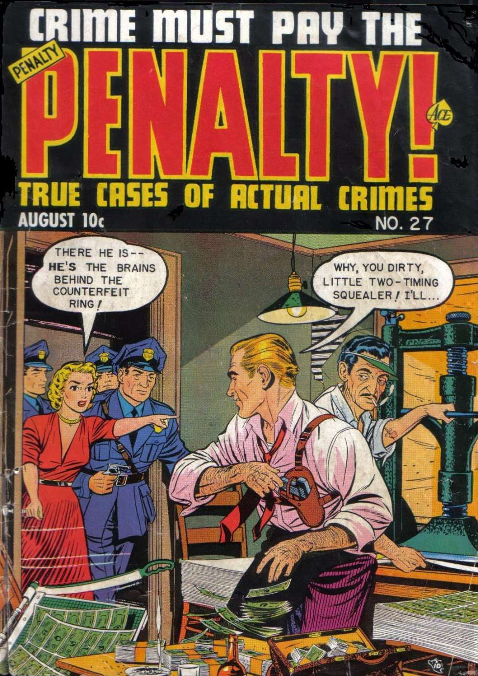 Crime Must Pay the Penalty #27 by Ace